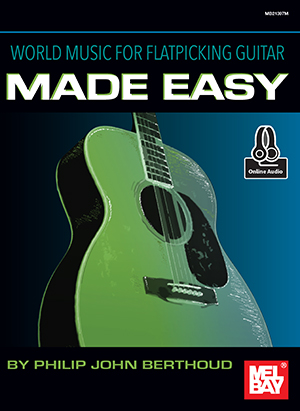 World Music for Flatpicking Guitar Made Easy Book and Online Audio