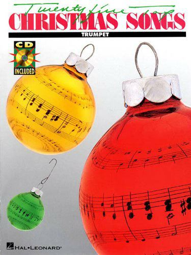 Twenty-Five Top Christmas Songs for Trumpet