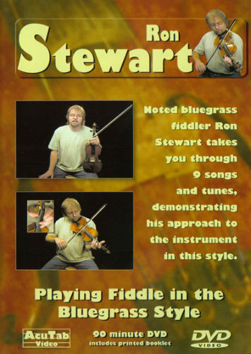 Ron Stewart Playing Fiddle n the Bluegrass Style DVD