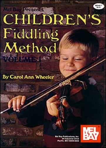 Childrens Fiddling Method Volume 1