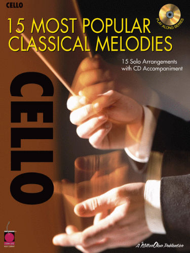15 Most Popular Classical Melodies for Cello