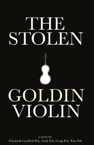 The Stolen Goldin Violin - Novel