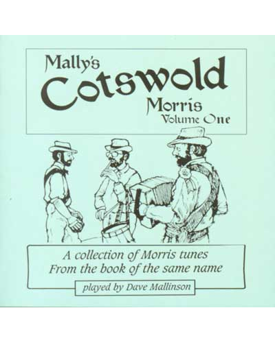 Mally's Cotswold Morris CD Volume One