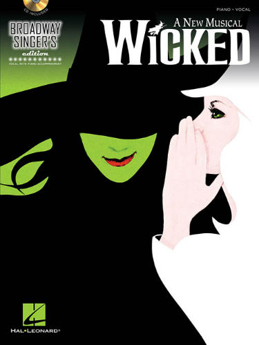 Wicked - Broadway Singer's Edition Series
