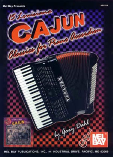 15 Louisiana Cajun Classcs for Piano Accordion