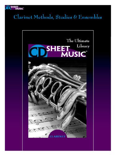 Clarinet Methods, Studies and Ensembles - The Ultimate Collection - CD Sheet Music Series - CD-ROM