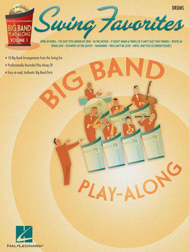 Swing Favorites – Drums - Big Band Play-Along Series Volume 1