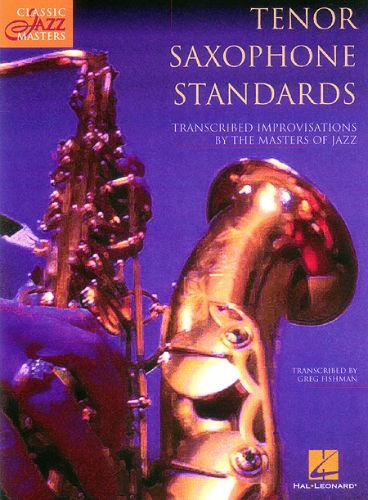 Tenor Saxophone Standards - Classic Jazz Masters Series