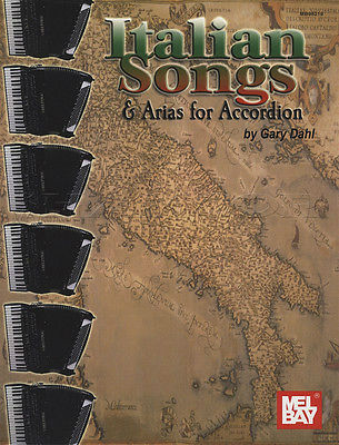 Italian Songs and Arias for Piano Accordion Book