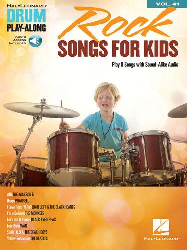 Rock Songs for Kids - Drum Play-Along Series Volume 41