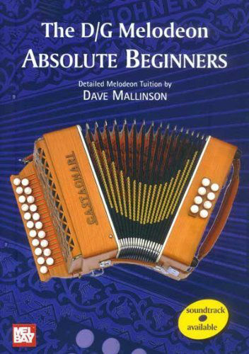 The D/G Melodeon - Absolute Beginners Book