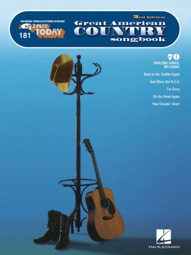 Great American Country Songbook – 2nd Edition - E-Z Play® Today Series Volume 181