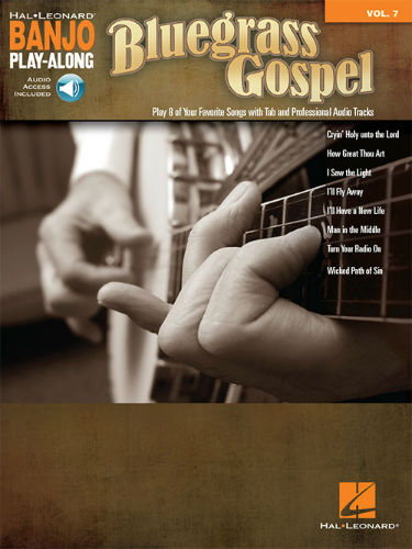 Bluegrass Gospel - Banjo Play-Along Volume 7 Book and CD