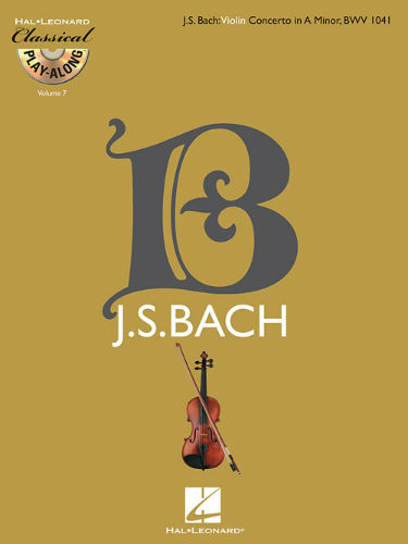 Violin Concerto in A Minor, BWV 1041 - Classical Play-Along Series Volume 7