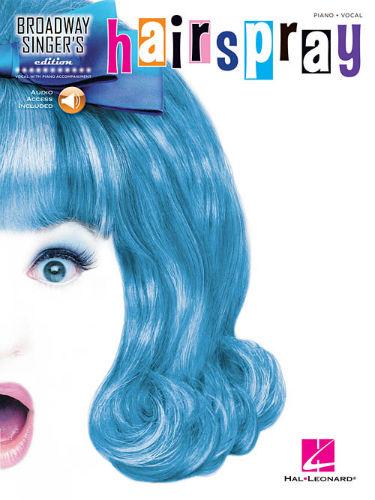 Hairspray - Broadway Singer's Edition Series