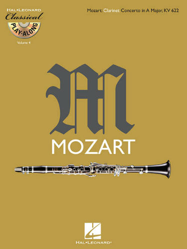 Clarinet Concerto in A Major, K .622 - Classical Play-Along Series Volume 4
