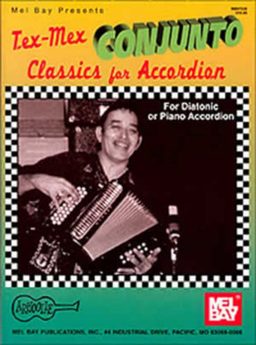 Tex-Mex Conjunto Classics for Accordion