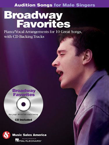 Broadway Favorites – Audition Songs for Male Singers Book and CD