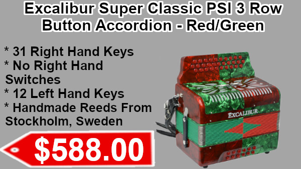 Excalibur Super Classic PSI  3 Row Button Accordions red/green on sale