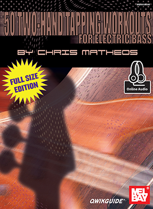 50 Two Hand Tapping Workouts for Electric Bass Book and Online Audio