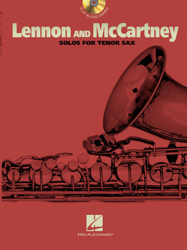 Lennon and McCartney Solos for Tenor Sax Book and CD