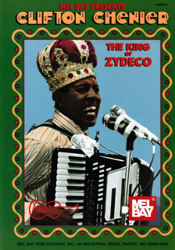 Clifton Chenier King of Zydeco for Piano Accordion