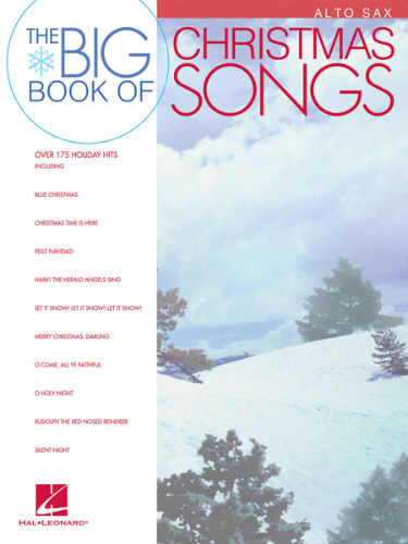 The Big Book of Christmas Songs for Alto Sax