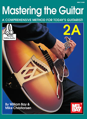 Mastering the Guitar 2A Book and Online Audio