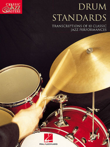 Drum Standards - Classic Jazz Masters Series
