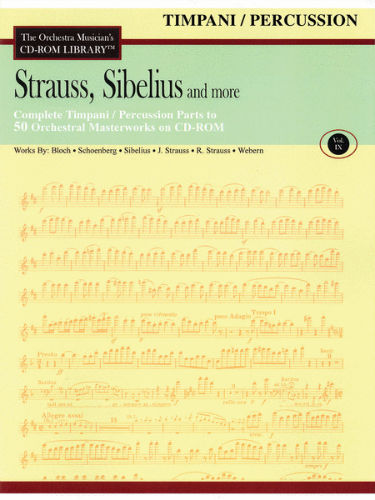 Strauss, Sibelius and More – Timpani/Percussion Edition - Volume IX - CD Sheet Music Series - CD-ROM