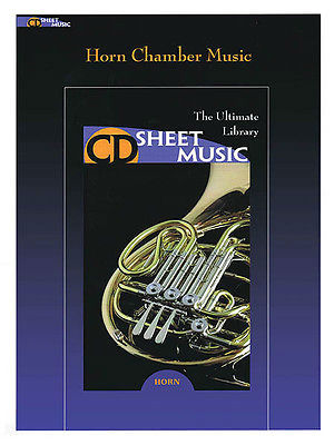Horn Chamber Music - The Ultimate Collection - CD Sheet Music Series - CD-ROM