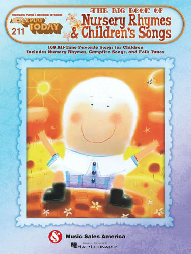 The Big Book of Nursery Rhymes & Children's Songs - E-Z Play® Today Series Volume 211