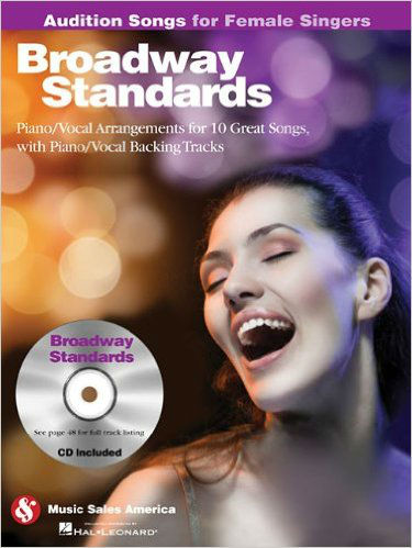 Broadway Standards – Audition Songs for Female Singers Book and CD