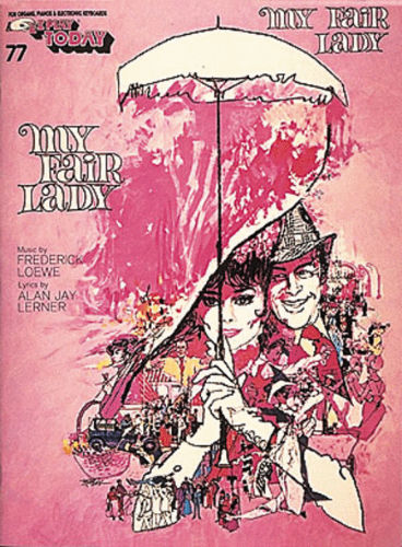 My Fair Lady - E-Z Play?? Today Series Volume 77