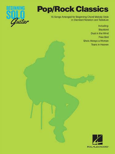 Pop/Rock Classics - Beginning Solo Guitar Series