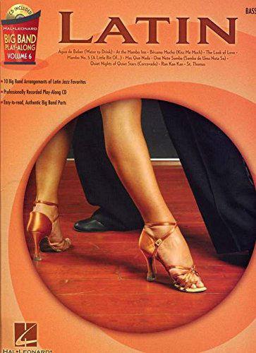 Latin – Bass - Big Band Play-Along Volume 6