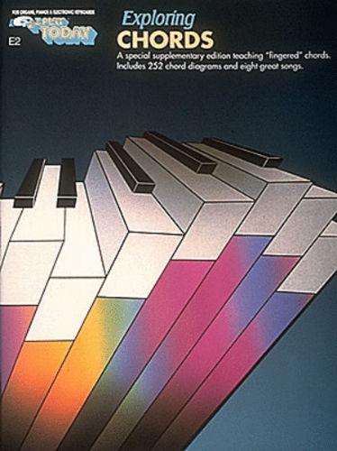 Exploring Chords - E-Z Play?? Today Series Volume E2