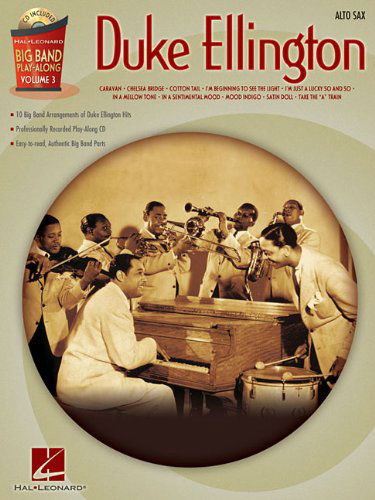 Duke Ellington – Alto Sax - Big Band Play-Along Series Volume 3
