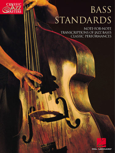 Bass Standards - Classic Jazz Masters Series