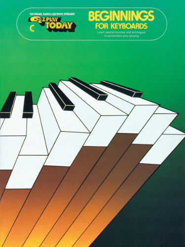 Beginnings For Keyboards - Book C - E-Z Play?? Today Series