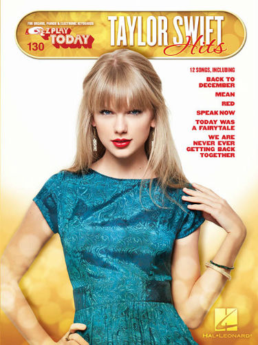 Taylor Swift Hits - E-Z Play® Today Series Volume 130