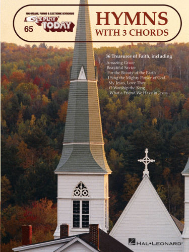 Hymns with 3 Chords - E-Z Play?? Today Series Volume 65