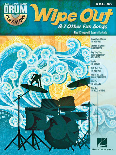 Wipe Out & 7 Other Fun Songs - Drum Play-Along Series Volume 36