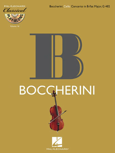 Boccherini: Cello Concerto in B-flat Major, G482 - Classical Play-Along Series Volume 16