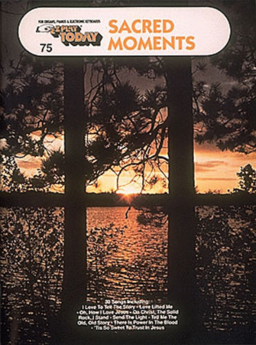 Sacred Moments - E-Z Play?? Today Series Volume 75