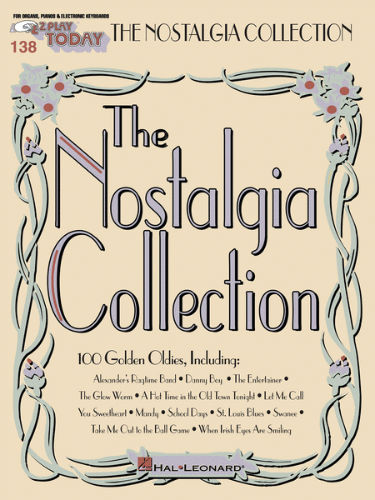 Nostalgia Collection - E-Z Play® Today Series Volume 138