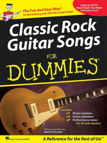 Classic Rock Guitar Songs for Dummies® - Dummies Collections Series