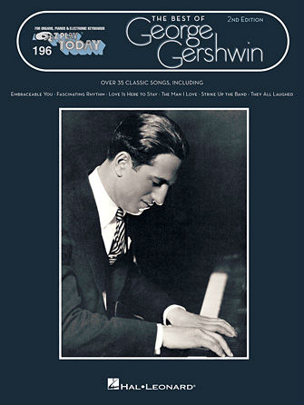 Best of George Gershwin – 2nd Edition - E-Z Play® Today Series Volume 196