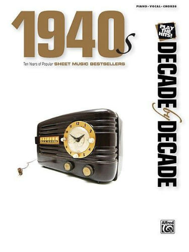1940s - Decade by Decade Series