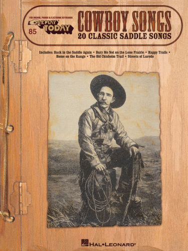 Cowboy Songs - E-Z Play?? Today Series Volume 85